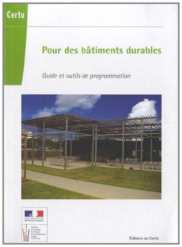 Pour des bâtiments durables : Guide et outils de programmation