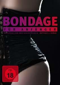 Bondage für Anfänger - Die erotische Fesselung