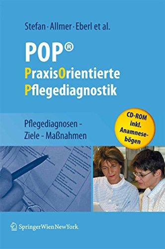 ierte Pflegediagnostik: Pflegediagnosen - Ziele - Maßnahmen ()