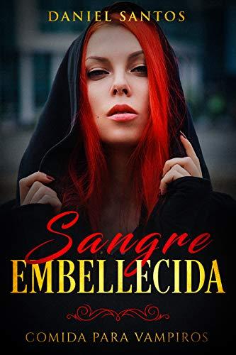 Sangre Embellecida de Daniel Santos