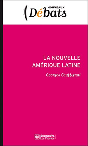 Lire La Nouvelle Amérique latine: Laboratoire politique de l'Occident pdf, epub