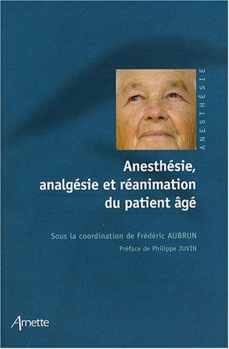 Anesthésie, analgésie et réanimation du patient âgé