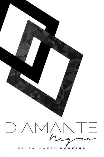 Diamante Negro: Volume 2 (Un Diamante en Bruto)