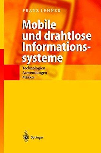 Mobile und drahtlose Informationssysteme: Technologien, Anwendungen, Märkte (German Edition) Zellulare Systeme