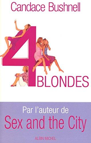Quatre Blondes (Domaine Etranger) par Candace Bushnell