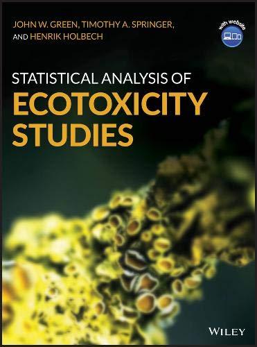 Statistical Analysis of Ecotoxicity Studies por John W. Green