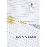 Paolo Giubinelli Opere inedite su carta e ceramica 2006-2009