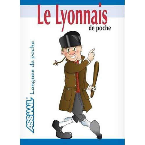Le Lyonnais de poche ; Guide de conversation