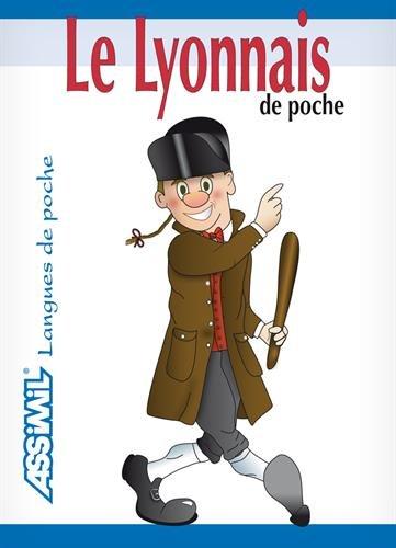 Le Lyonnais de poche ; Guide de conversation par Jean-Baptiste Martin
