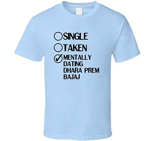 single-taken-dating-dhara-prem-bajaj-kasautii-zindagii-kay-t-shirt-xlarge
