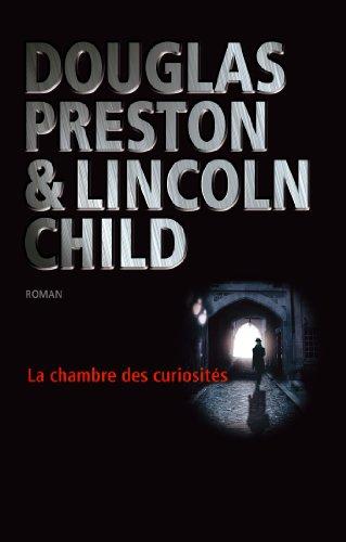 La chambre des curiosités (Suspense) par Douglas Preston