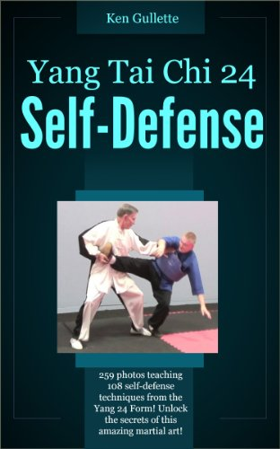 Yang Tai Chi 24 Form Self Defense (English Edition) -