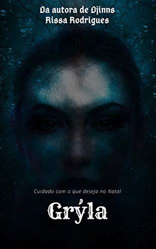 Grýla: Cuidado com o que deseja no natal (Departamento de Assuntos Sobrenaturais Não Explicados Livro 2) (Portuguese Edition) por Rissa Rodrigues