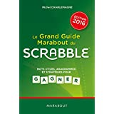 Le grand guide Marabout du Scrabble 2016