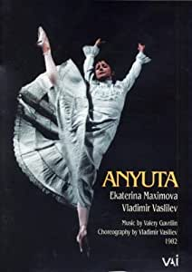 Gavrilin/Maximova/Vasiliev - Anyuta Ballet (Bolshoi Ballet) [1982] [DVD]