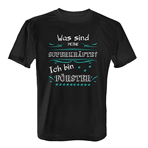 Fashionalarm Herren T-Shirt - Was sind deine Superkräfte - Förster | Fun Shirt mit Spruch als Geschenk Idee Forst Ingenieur Oberförster Beruf Job Schwarz