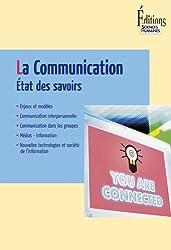 Communication : Etat des savoirs