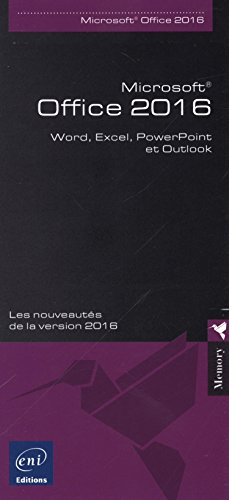 Microsoft® Office 2016 - Word, Excel, PowerPoint et Outlook