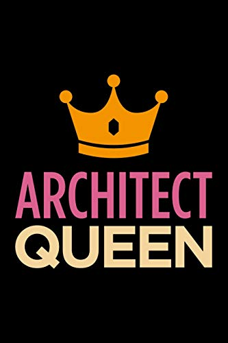 Architect Queen Blank Lined Novelty Office Humor Themed Notebook To Write In With A Versatile And Practical Wide Rule Interior Pink And Orange