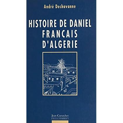 Histoire de Daniel, Français d'Algérie