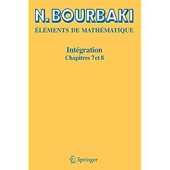 Intégration, chapitres 7 et 8