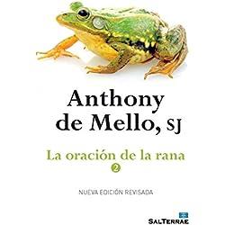 LA ORACIÓN DE LA RANA - 2 (El Pozo de Siquem nº 35)