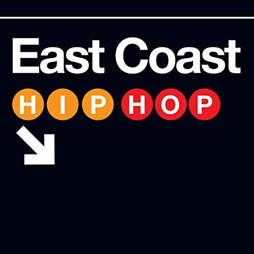 East Coast Hip-Hop [Explicit]