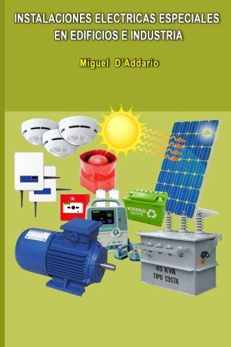 Instalaciones eléctricas especiales en edificios e industria