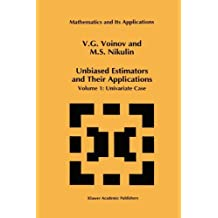 Unbiased Estimators and Their Applications: Volume 1: Univariate Case (Mathematics and Its Applications, Band 263)