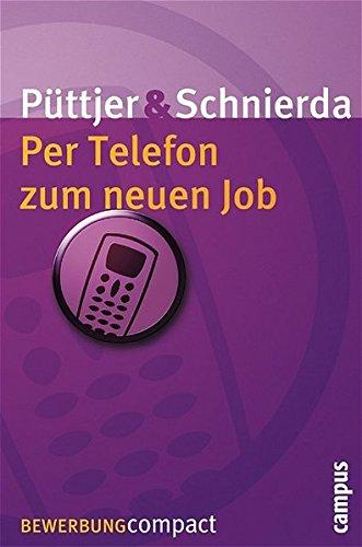 Per Telefon zum neuen Job (Bewerbung Last Minute)