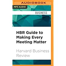 HBR GT MAKING EVERY MEETING  M (Harvard Business Review)