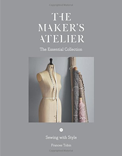the-makers-atelier-the-essential-collection-sewing-with-style