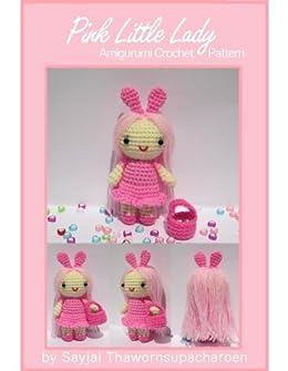 Pink Little Lady Amigurumi Crochet Pattern (English Edition) von [Thawornsupacharoen, Sayjai]