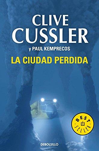 La ciudad perdida (Archivos NUMA 5) (BEST SELLER) por Clive Cussler
