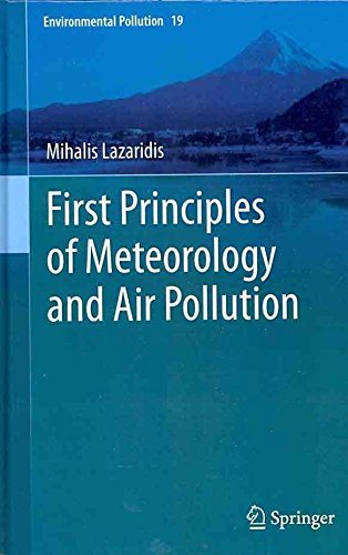 [(First Principles of Meteorology and Air Pollution)] [By (author) Mihalis Lazaridis] published on (November, 2010)