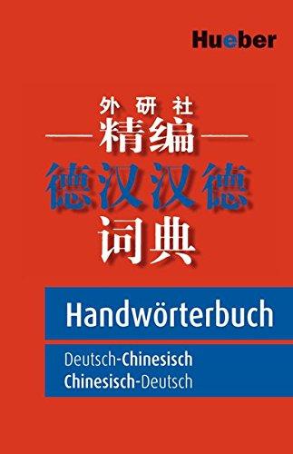 Handwörterbuch Deutsch-Chinesisch / Chinesisch-Deutsch
