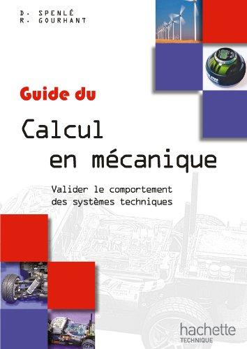 Guides industriels Guide du calcul en mécanique - Livre élève - Ed. 2012