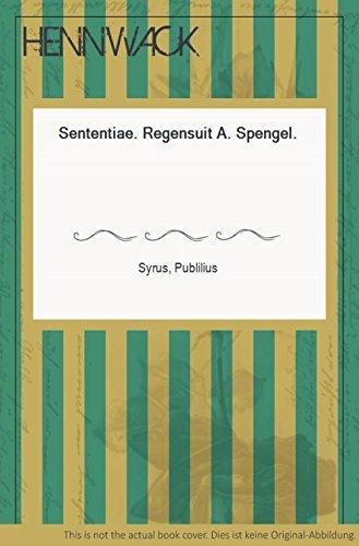 Sententiae. Regensuit A. Spengel.
