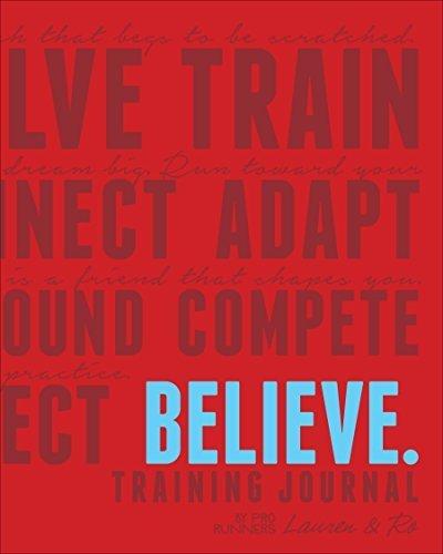 Believe Training Journal by Lauren Fleshman (2014-12-10)