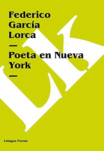 Poeta en Nueva York (Poesia) por Federico García Lorca