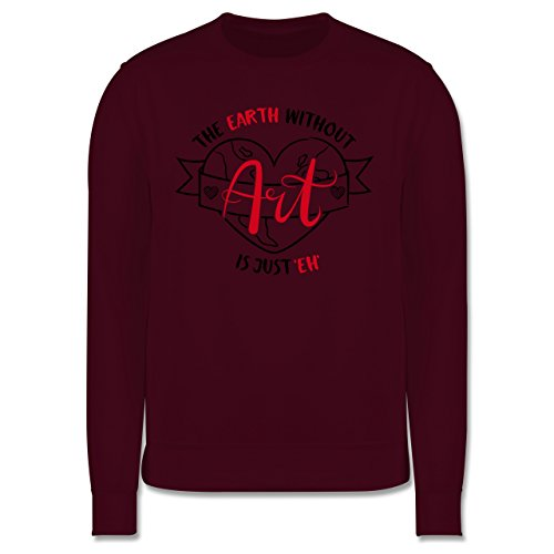 Statement Shirts - The earth without Art is just eh - Herren Premium Pullover Burgundrot