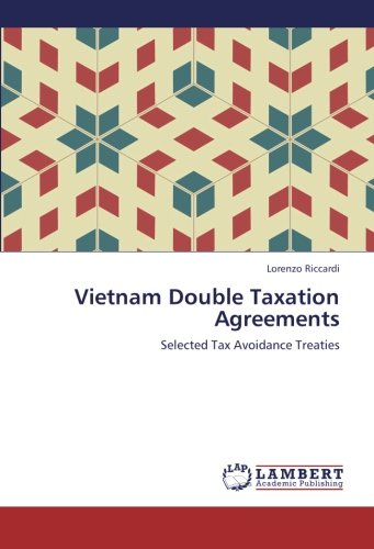 Vietnam Double Taxation Agreements: Selected Tax Avoidance Treaties