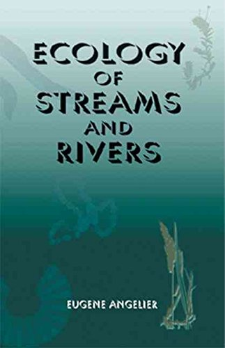 [(Ecology of Streams and Rivers)] [By (author) Eugene Angelier] published on (January, 2003)