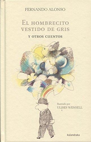 Portada del libro El hombrecito vestido de gris y otros cuentos (Sieteleguas)