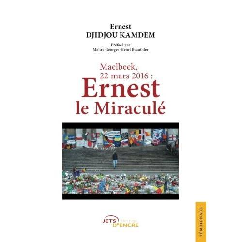 Maelbeek, 22 mars 2016 : Ernest le Miraculé
