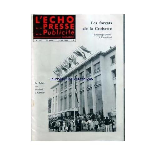 ECHO DE LA PRESSE DE LA PUBLICITE ET DES RELATIONS PUBLIQUES (L') [No 533] du 25/06/1965