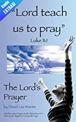 Lord, Teach Us To Pray - The Lord's Prayer