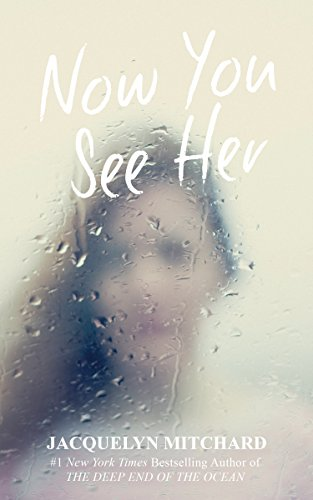 Now You See Her (English Edition)