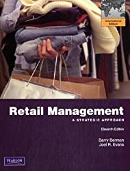 Retail Management: A Strategic Approach by Barry R. Berman (2009-08-01)