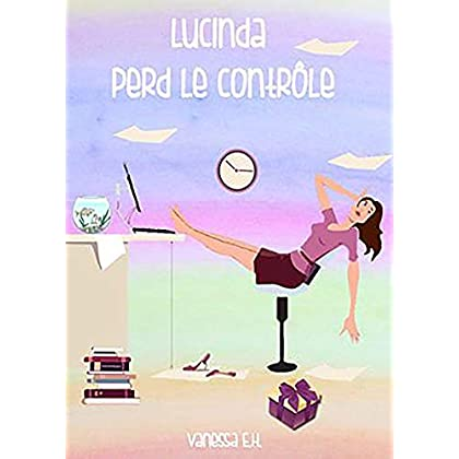 Lucinda perd le contrôle